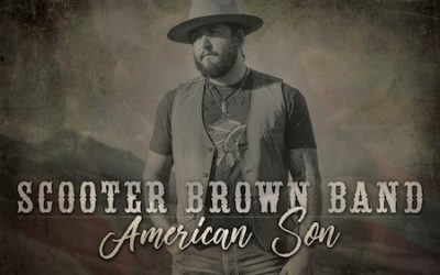 "Scooter Brown Band Releases ""American Son"" Featuring Country Music Hall of Famer, Charlie Daniels"