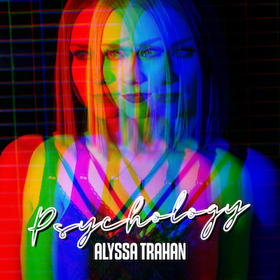 "American Songwriter Premieres Alyssa Trahan's Relatable New Single ""Psychology"" - 117 Entertainment Group"